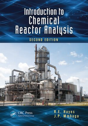 Introduction to Chemical Reactor Analysis: 2nd Edition (Paperback) book cover