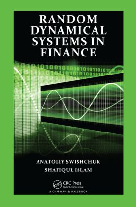 Random Dynamical Systems in Finance: 1st Edition (Hardback) book cover