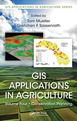 GIS Applications in Agriculture, Volume Four: Conservation Planning book cover