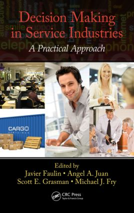 Decision Making in Service Industries: A Practical Approach (Hardback) book cover
