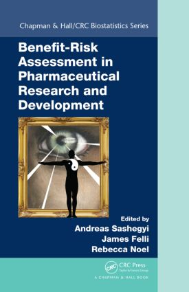 Benefit-Risk Assessment in Pharmaceutical Research and Development (Hardback) book cover