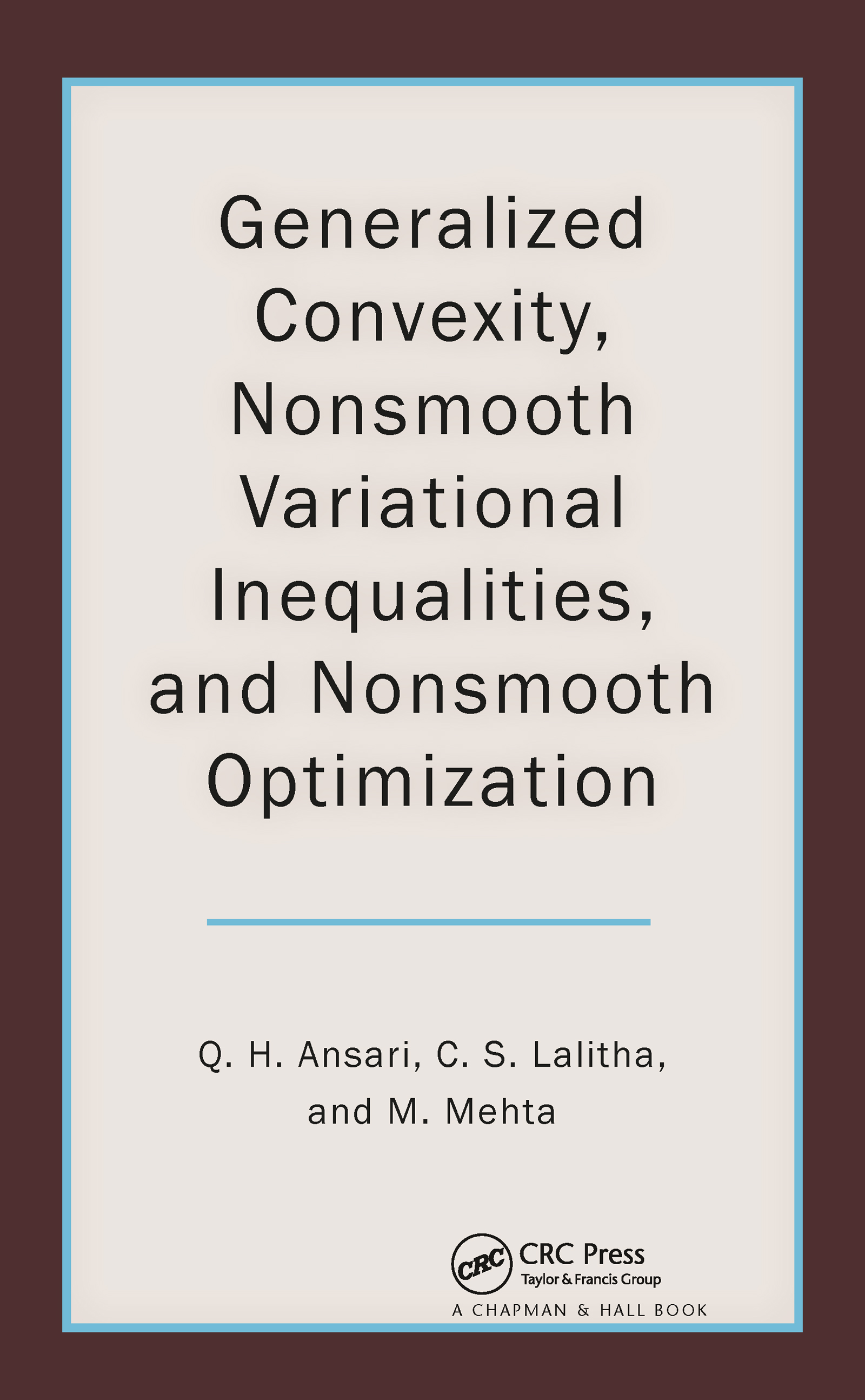 Generalized Convexity, Nonsmooth Variational Inequalities, and Nonsmooth Optimization (Hardback) book cover
