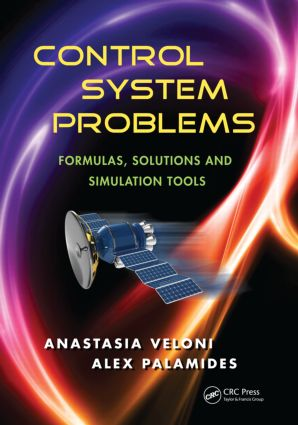 Control System Problems: Formulas, Solutions, and Simulation Tools, 1st Edition (Paperback) book cover