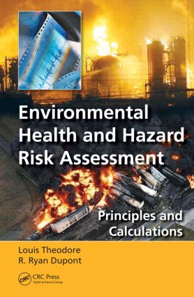 Environmental Health and Hazard Risk Assessment: Principles and Calculations (Hardback) book cover
