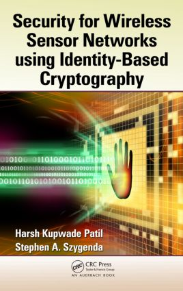 Security for Wireless Sensor Networks using Identity-Based Cryptography (Hardback) book cover