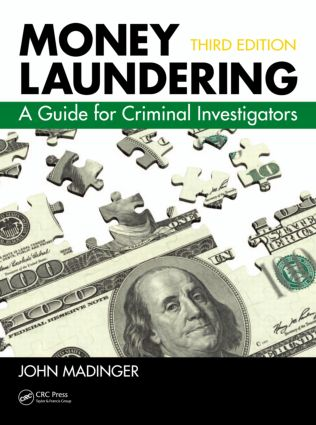 Money Laundering: A Guide for Criminal Investigators, Third Edition book cover