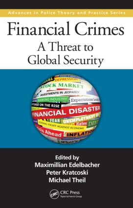 Financial Crimes: A Threat to Global Security (Hardback) book cover