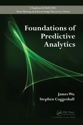 Foundations of Predictive Analytics: 1st Edition (Paperback) book cover