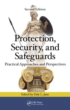 Protection, Security, and Safeguards: Practical Approaches and Perspectives, Second Edition, 2nd Edition (Hardback) book cover