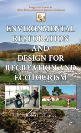 Environmental Restoration and Design for Recreation and Ecotourism (Hardback) book cover