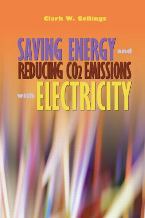 Saving Energy and Reducing CO2 Emissions with Electricity: 1st Edition (Hardback) book cover