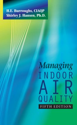 Managing Indoor Air Quality, Fifth Edition: 5th Edition (Hardback) book cover
