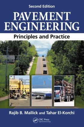 Pavement Engineering: Principles and Practice, Second Edition, 2nd Edition (e-Book) book cover