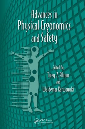 Advances in Physical Ergonomics and Safety book cover