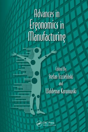 Advances in Ergonomics in Manufacturing: 1st Edition (Hardback) book cover