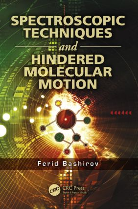 Spectroscopic Techniques and Hindered Molecular Motion: 1st Edition (Paperback) book cover