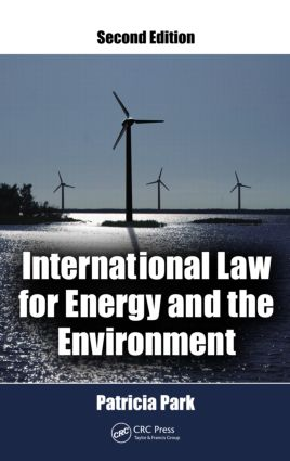 International Law for Energy and the Environment, Second Edition: 2nd Edition (Hardback) book cover