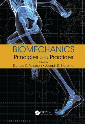 Biomechanics: Principles and Practices (Hardback) book cover