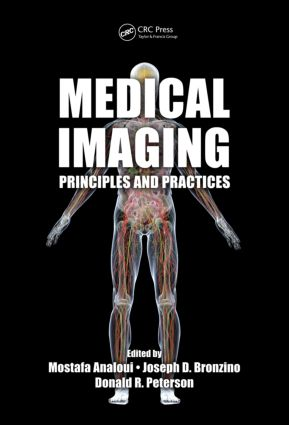 Medical Imaging: Principles and Practices, 1st Edition (Hardback) book cover