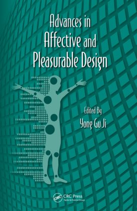 Advances in Affective and Pleasurable Design: 1st Edition (Hardback) book cover
