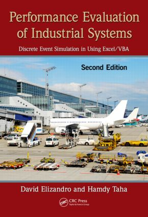 Performance Evaluation of Industrial Systems: Discrete Event Simulation in Using Excel/VBA, Second Edition, 2nd Edition (Hardback) book cover