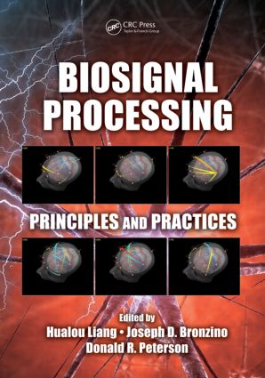 Biosignal Processing: Principles and Practices, 1st Edition (Hardback) book cover