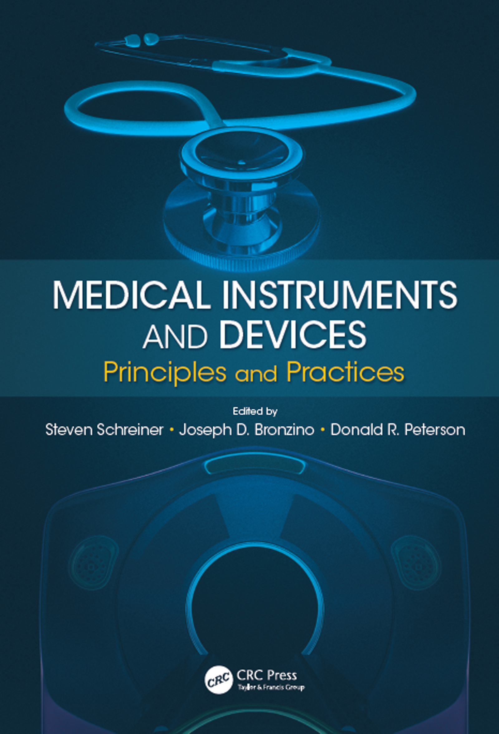 Medical Instruments and Devices: Principles and Practices (Hardback) book cover