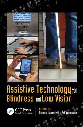 Assistive Technology for Blindness and Low Vision (Hardback) book cover