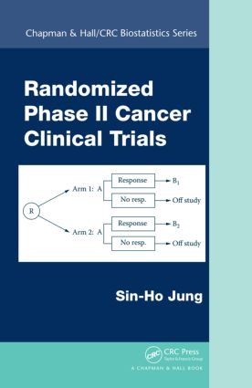 Randomized Phase II Cancer Clinical Trials: 1st Edition (Hardback) book cover
