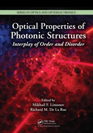 Optical Properties of Photonic Structures: Interplay of Order and Disorder (Hardback) book cover