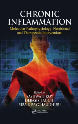 Chronic Inflammation: Molecular Pathophysiology, Nutritional and Therapeutic Interventions (Hardback) book cover
