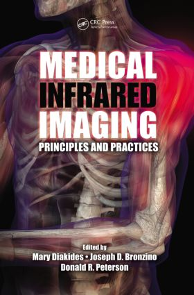 Medical Infrared Imaging: Principles and Practices (Hardback) book cover