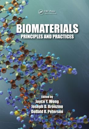 Biomaterials: Principles and Practices (Hardback) book cover