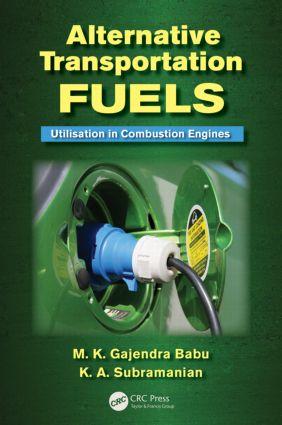 Alternative Transportation Fuels: Utilisation in Combustion Engines, 1st Edition (Hardback) book cover