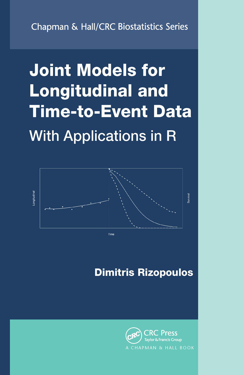 Joint Models for Longitudinal and Time-to-Event Data: With Applications in R, 1st Edition (Hardback) book cover