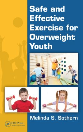 Safe and Effective Exercise for Overweight Youth (Hardback) book cover