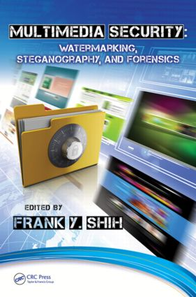 Multimedia Security: Watermarking, Steganography, and Forensics, 1st Edition (Hardback) book cover