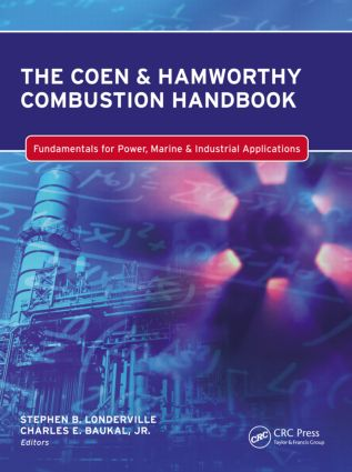 The Coen & Hamworthy Combustion Handbook: Fundamentals for Power, Marine & Industrial Applications (Hardback) book cover