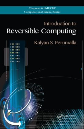 Introduction to Reversible Computing (Hardback) book cover