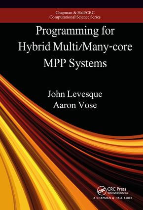 Programming for Hybrid Multi/Manycore MPP Systems: 1st Edition (Hardback) book cover
