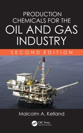 Production Chemicals for the Oil and Gas Industry: 2nd Edition (Hardback) book cover