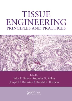 Tissue Engineering: Principles and Practices (Hardback) book cover