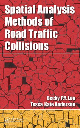 Spatial Analysis Methods of Road Traffic Collisions (Hardback) book cover