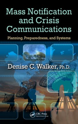 Mass Notification and Crisis Communications: Planning, Preparedness, and Systems book cover