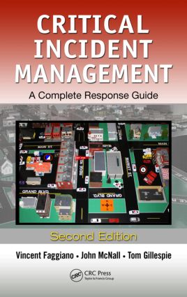 Critical Incident Management: A Complete Response Guide, Second Edition, 2nd Edition (Hardback) book cover