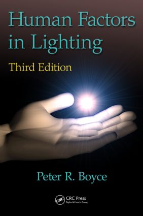 Human Factors in Lighting: 3rd Edition (Paperback) book cover