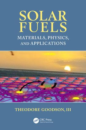 Solar Fuels: Materials, Physics, and Applications, 1st Edition (Hardback) book cover