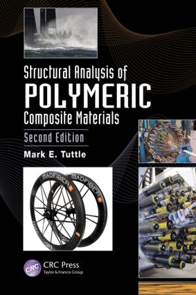 Structural Analysis of Polymeric Composite Materials: 2nd Edition (Hardback) book cover