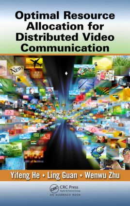 Optimal Resource Allocation for Distributed Video Communication (Hardback) book cover