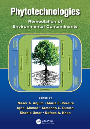Phytotechnologies: Remediation of Environmental Contaminants, 1st Edition (Hardback) book cover